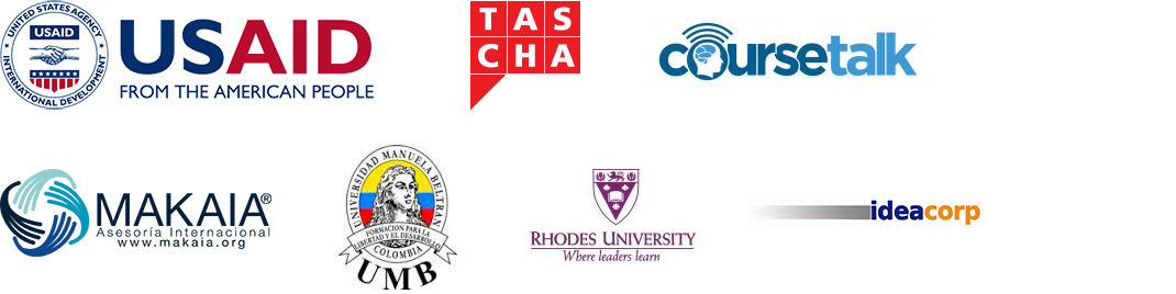 Logos for USAID, TASCHA, CourseTalk, Makai, Universidad Manuela Beltran in Bogota, Rhodes University, and ideacorp