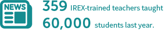 359 IREX-trained teachers taught 60,000 students last year